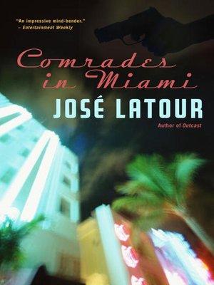 cover image of Comrades in Miami