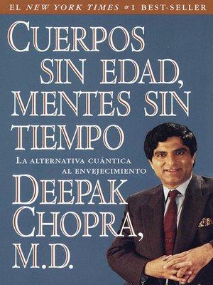 cover image of Cuerpos sin edad, mentes sin tiempo