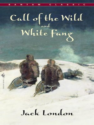 cover image of Call of the Wild and White Fang