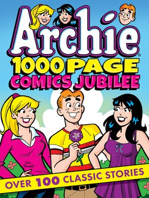 cover image of Archie 1000 Page Comics Jubilee