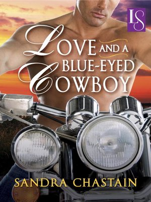 cover image of Love and a Blue-Eyed Cowboy