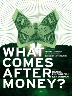 cover image of What Comes After Money?