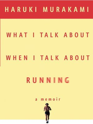 cover image of What I Talk About When I Talk About Running