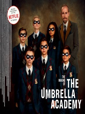 cover image of The Making of the Umbrella Academy