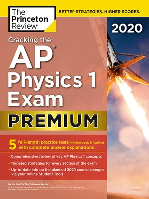 cover image of Cracking the AP Physics 1 Exam 2020, Premium Edition