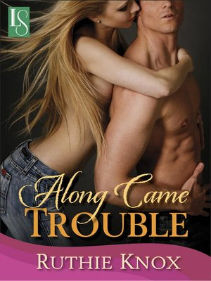 cover image of Along Came Trouble