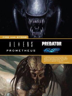cover image of Aliens/Predator/Prometheus/AVP: The Complete Fire and Stone