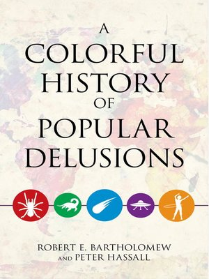 cover image of A Colorful History of Popular Delusions