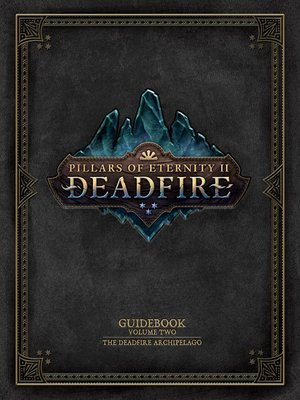cover image of Pillars of Eternity Guidebook, Volume 2