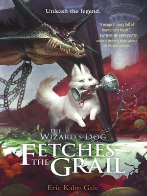 cover image of The Wizard's Dog Fetches the Grail