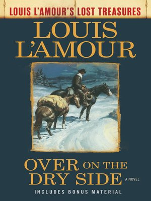 cover image of Over on the Dry Side (Louis L'Amour's Lost Treasures)