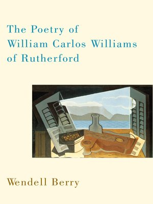 cover image of The Poetry of William Carlos Williams of Rutherford