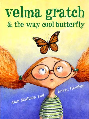 cover image of Velma Gratch and the Way Cool Butterfly