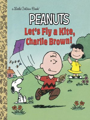 cover image of Let's Fly a Kite, Charlie Brown!
