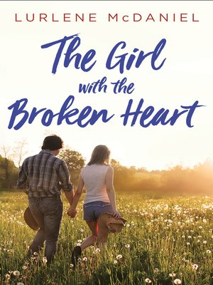 cover image of The Girl with the Broken Heart