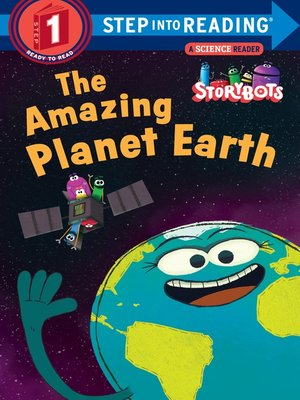 Step into readingseries overdrive rakuten overdrive ebooks cover image of the amazing planet earth storybots fandeluxe Image collections