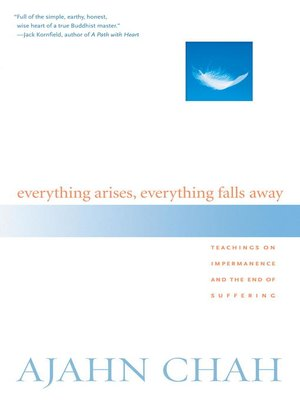 cover image of Everything Arises, Everything Falls Away