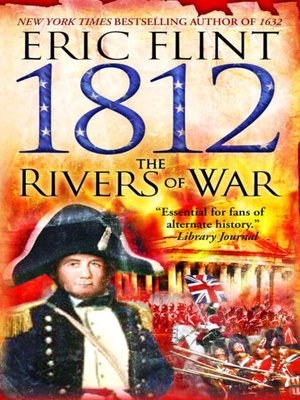 cover image of 1812: The Rivers of War