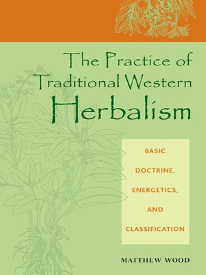cover image of The Practice of Traditional Western Herbalism