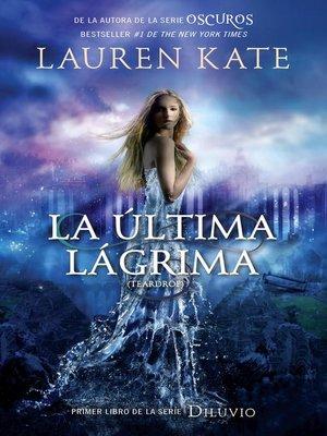 cover image of La última lágrima