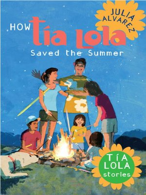 cover image of How Tía Lola Saved the Summer