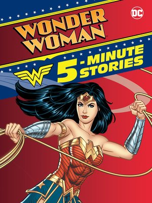 cover image of Wonder Woman 5-Minute Stories