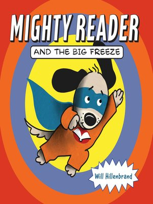 cover image of Mighty Reader and the Big Freeze