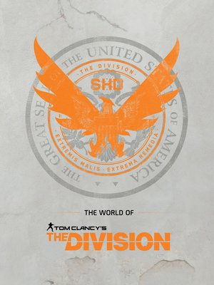cover image of The World of Tom Clancy's The Division