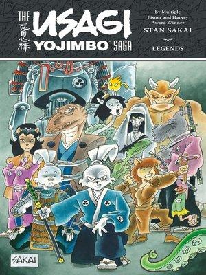 cover image of The Usagi Yojimbo Saga: Legends