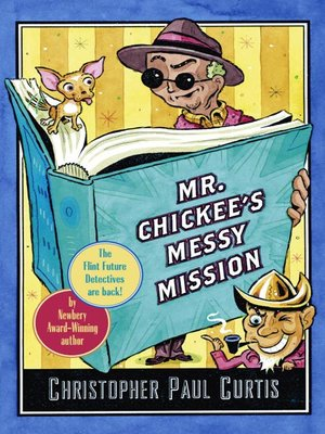 cover image of Mr. Chickee's Messy Mission