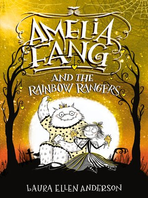 cover image of Amelia Fang and the Rainbow Rangers
