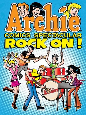 cover image of Archie Comics Spectacular: Rock On!
