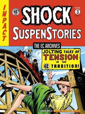 cover image of Shock SuspenStories (1952), Volume 3