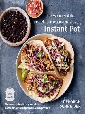 cover image of El libro esencial de recetas mexicanas para Instant Pot