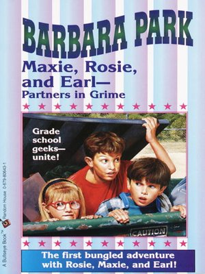 cover image of Maxie, Rosie, and Earl-Partners in Grime