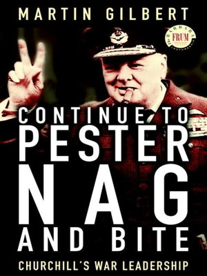 cover image of Continue to Pester, Nag and Bite