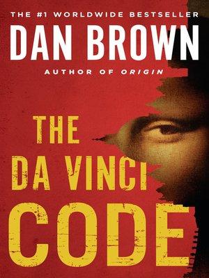 The Da Vinci Code By Dan Brown Overdrive Rakuten Overdrive