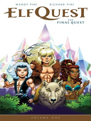 cover image of Elfquest: The Final Quest (2014), Volume 1