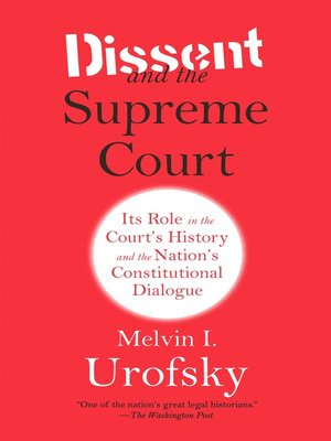 cover image of Dissent and the Supreme Court