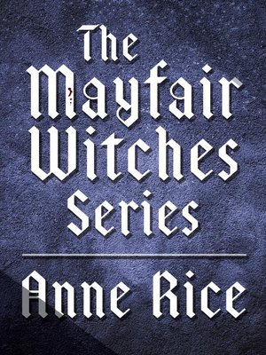 cover image of The Mayfair Witches Series 3-Book Bundle