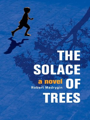 cover image of The Solace of Trees
