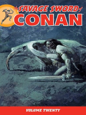 cover image of The Savage Sword of Conan, Volume 20