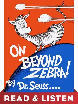 cover image of On Beyond Zebra!