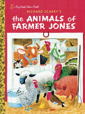 cover image of Richard Scarry's the Animals of Farmer Jones