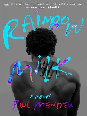 cover image of Rainbow Milk