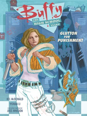 cover image of Buffy: The High School Years—Glutton for Punishment