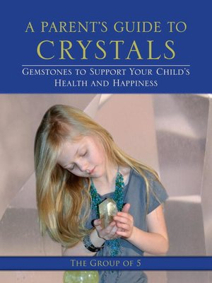 cover image of A Parent's Guide to Crystals