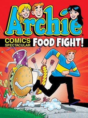 cover image of Archie Comics Spectacular: Food Fight!