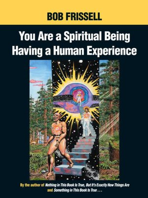 cover image of You Are a Spiritual Being Having a Human Experience