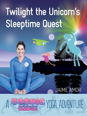 cover image of Twilight the Unicorn's Sleepytime Quest